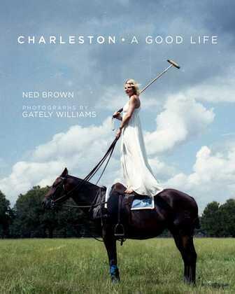 Charleston: A Good Life