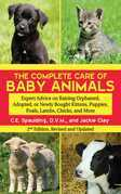 The Complete Care of Baby Animals