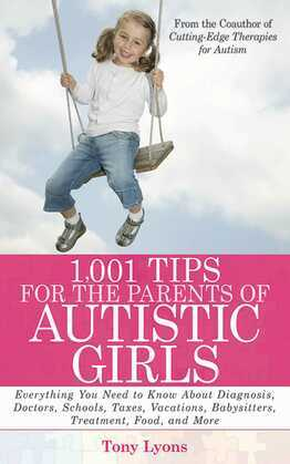 1,001 Tips for the Parents of Autistic Girls