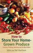 How to Store Your Home-Grown Produce