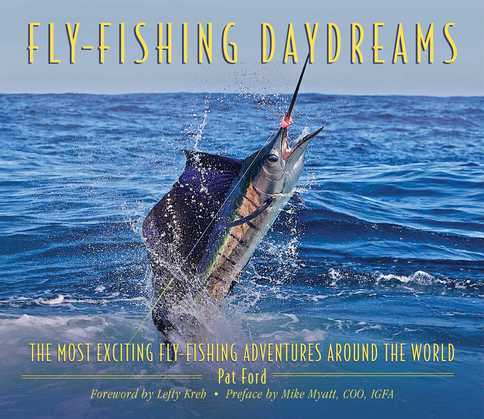 Fly-Fishing Daydreams