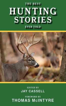 The Best Hunting Stories Ever Told