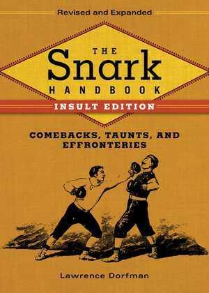 The Snark Handbook: Insult Edition