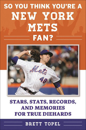So You Think You're a New York Mets Fan?