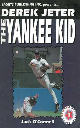 Derek Jeter: The Yankee Kid