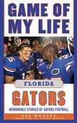 Game of My Life Florida Gators