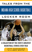 Tales from the Indiana High School Basketball Locker Room