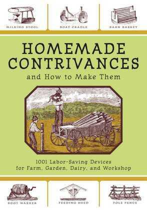 Homemade Contrivances and How to Make Them
