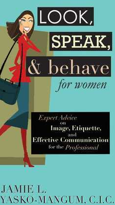 Look, Speak, & Behave for Women