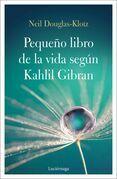 El pequeño libro de la vida según Kahlil Gibran