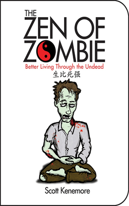 The Zen of Zombie