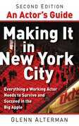 An Actor's Guide--Making It in New York City, Second Edition
