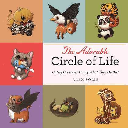 The Adorable Circle of Life