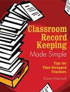 Classroom Record Keeping Made Simple