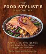 The Food Stylist's Handbook