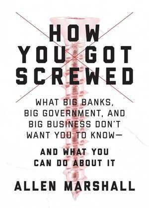 How You Got Screwed