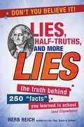 Lies, Half-Truths, and More Lies