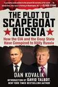 The Plot to Scapegoat Russia