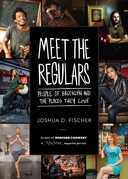 Meet the Regulars