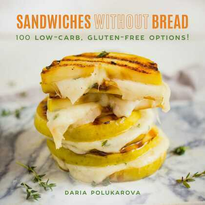 Sandwiches Without Bread