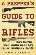 A Prepper's Guide to Rifles