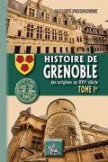 Histoire de Grenoble (Tome Ier)