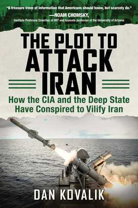 The Plot to Attack Iran