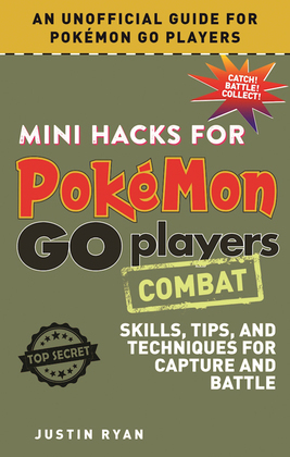 Mini Hacks for Pokémon GO Players: Combat