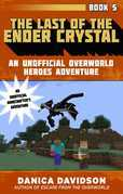 The Last of the Ender Crystal