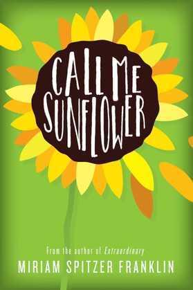 Call Me Sunflower