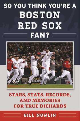 So You Think You're a Boston Red Sox Fan?