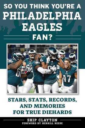 So You Think You're a Philadelphia Eagles Fan?