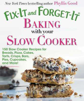 Fix-It and Forget-It Baking with Your Slow Cooker