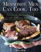 Mennonite Men Can Cook, Too