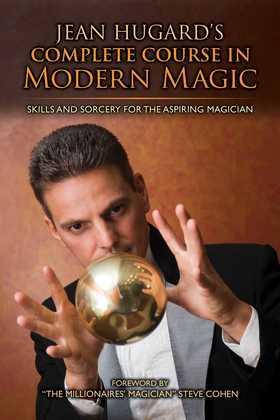 Jean Hugard's Complete Course in Modern Magic