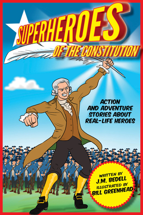 Superheroes of the Constitution