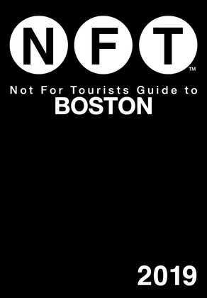Not For Tourists Guide to Boston 2019