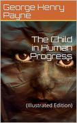 The Child in Human Progress