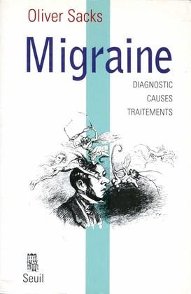 Migraine - Diagnostic, causes, traitements