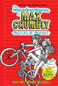 The Misadventures of Max Crumbly 3