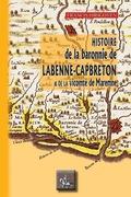Histoire de la Baronnie de Labenne-Capbreton et de la Vicomté de Maremne