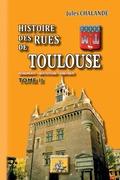 Histoire des Rues de Toulouse (Tome 2)