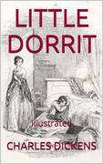 Little Dorrit - Illustrated