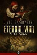 Eternal War II - Vita Nova