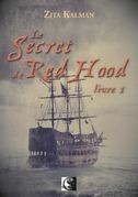 Le secret de Red Hood, Livre 1