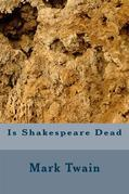 Is Shakspeare Dead