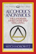 Alcoholics Anonymous (Condensed Classics)