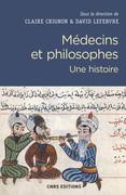 Médecins et philosophes. Une histoire
