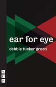 ear for eye (NHB Modern Plays)
