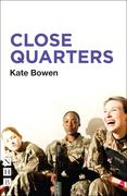 Close Quarters (NHB Modern Plays)